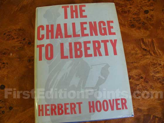 Picture of the 1934 first edition dust jacket for A Challenge to Liberty.