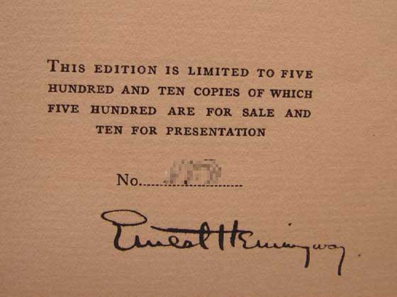 The signed limited edition was signed by Ernest Hemingway and numbered.