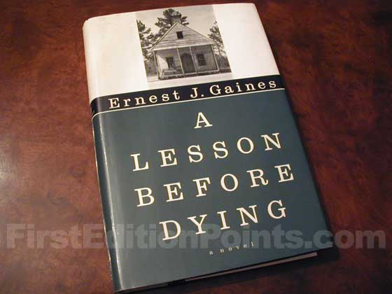 Picture of the 1993 first edition dust jacket for A Lession Before Dying.