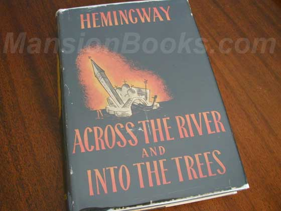 Picture of the 1950 first American edition dust jacket for Across the River and into the