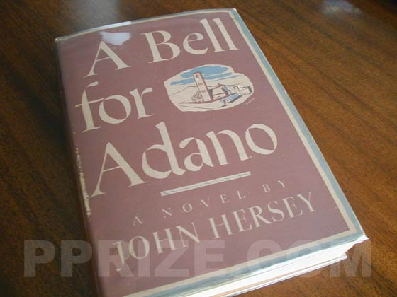 Picture of the 1944 first edition dust jacket for A Bell For Adano.
