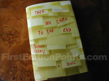 First Edition of Then We Came to the End