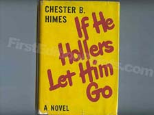 First Edition of If He Hollers Let Him Go