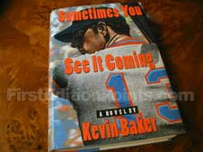 First Edition of Sometimes You See It Coming