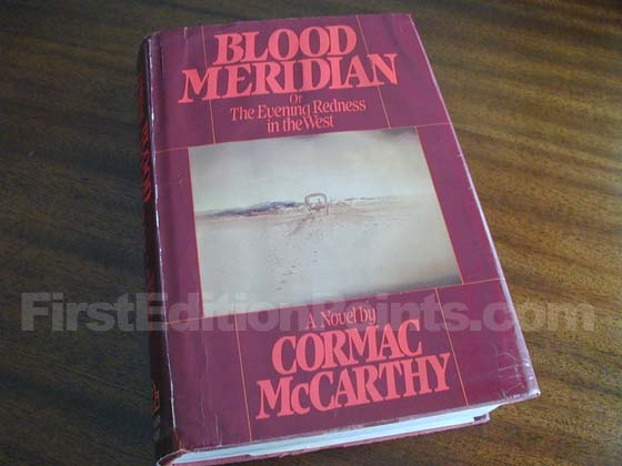 Picture of the 1985 first edition dust jacket for Blood Meridian.