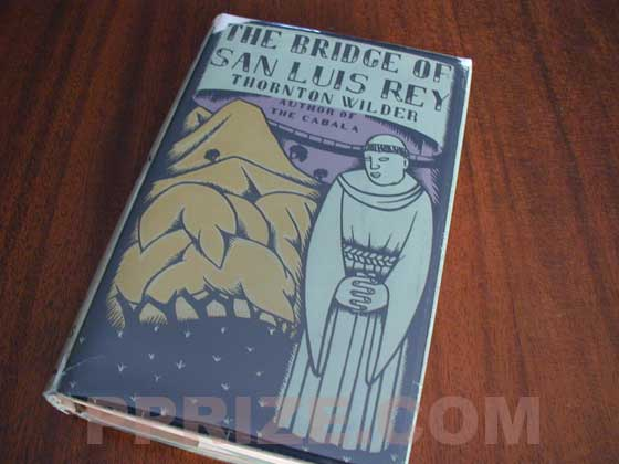 This is a picture of the first U.S. edition of The Bridge of San Luis Rey.