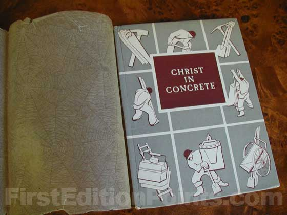 The true first edition of Christ in Concrete has pictorial boards and a glassine wrapper
