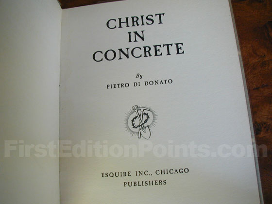 This is the title page from the true first edition of Christ in Concrete.