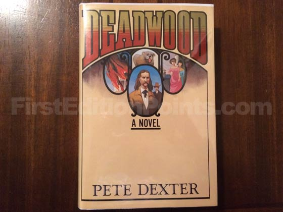 Picture of the 1986 first edition dust jacket for Deadwood.