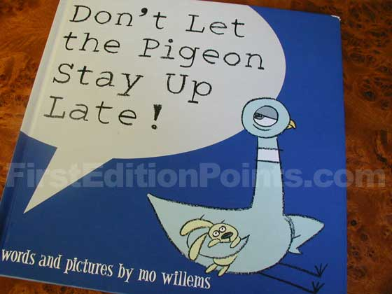 Picture of the 2006 first edition dust jacket for Don't Let the Pigeon Stay Up Late!.