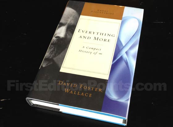Picture of the 2003 first edition dust jacket for Everything and More. Photo courtesy of