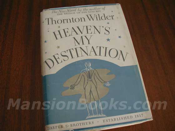 Picture of the 1935 first edition dust jacket for Heaven's My Destination.