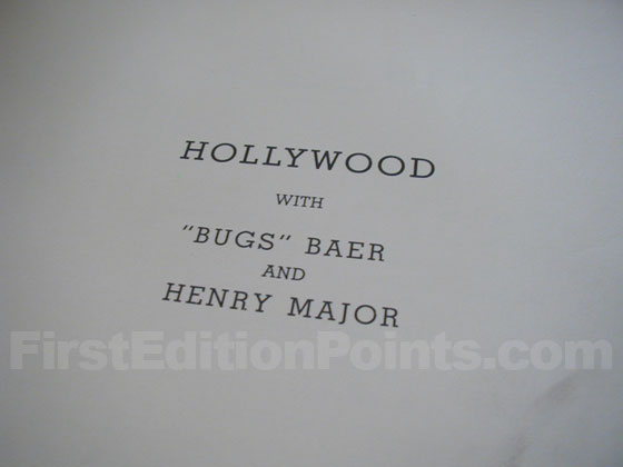 Identification picture of Hollywood with Bugs Baer and Henry Major.