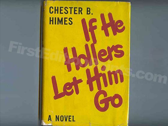 Picture of the 1945 first edition dust jacket for If He Hollers Let Him Go.