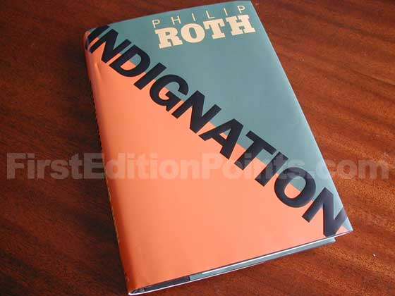 Picture of the 2008 first edition dust jacket for Indignation.