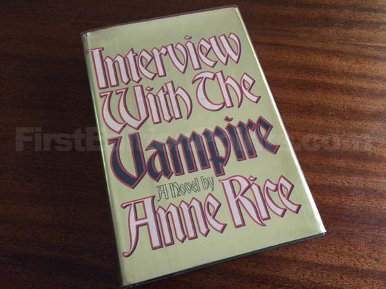 Picture of the 1976 first edition dust jacket for Interview with the Vampire.