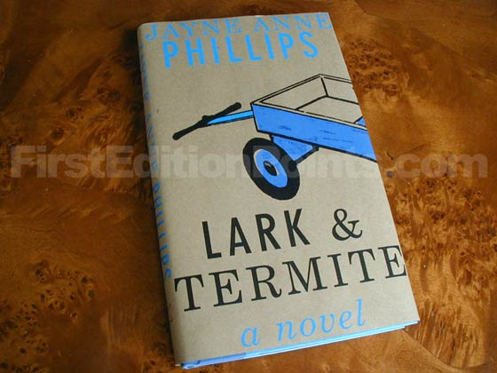 Picture of the 2009 first edition dust jacket for Lark and Termite.