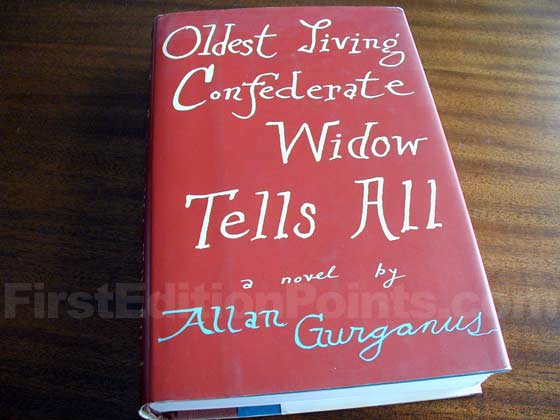 Picture of the 1989 first edition dust jacket for Oldest Living Confederate Widow Tells