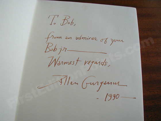 Gurganus signed this book in a style similar to his calligraphy on the dust jacket.