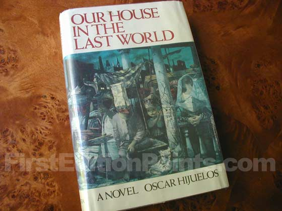 Picture of the 1983 first edition dust jacket for Our House in the Last World .