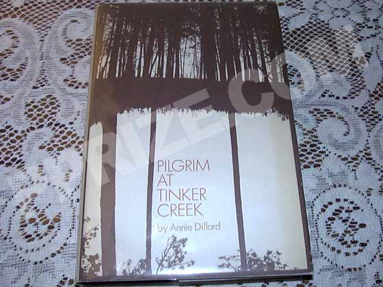 Picture of the 1974 first edition dust jacket for Pilgrim At Tinker Creek.