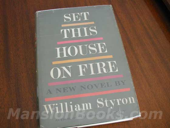 Picture of the 1960 first edition dust jacket for Set This House On Fire.