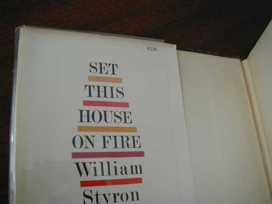 Picture of dust jacket where original $5.95  price is found for Set This House On Fire.