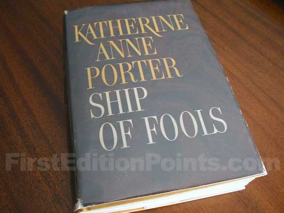 Picture of the 1962 first edition dust jacket for Ship of Fools.