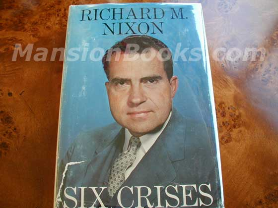 Picture of the 1962 first edition dust jacket for Six Crises.