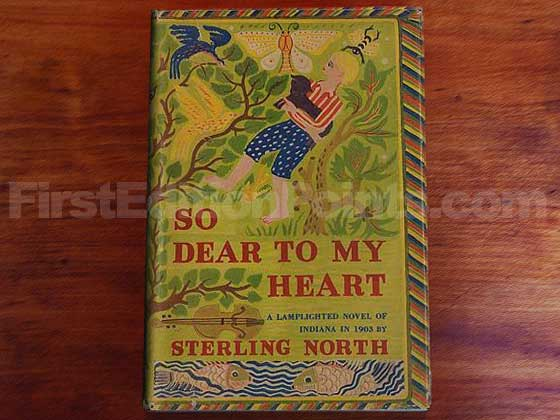 Picture of the 1947 first edition dust jacket for So Dear to My Heart.