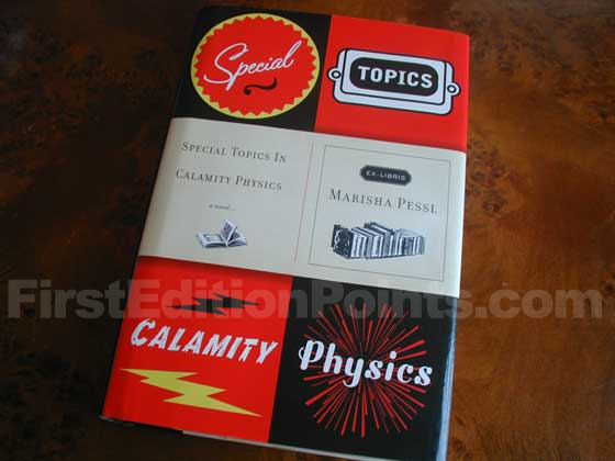 Picture of the 2006 first edition dust jacket for Special Topics in Calamity Physics.