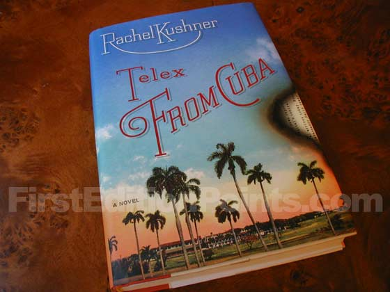 Picture of the 2008 first edition dust jacket for Telex from Cuba.