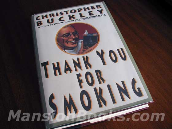 Picture of the 1994 first edition dust jacket for Thank You for Smoking.
