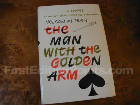 Picture of the 1949 first edition dust jacket for The Man with the Golden Arm.
