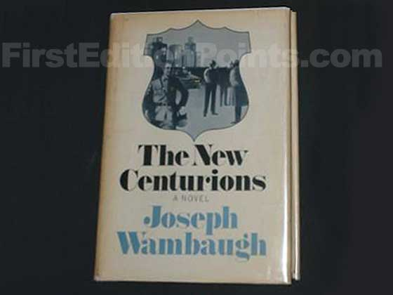 Picture of the 1970 first edition dust jacket for The New Centurions.