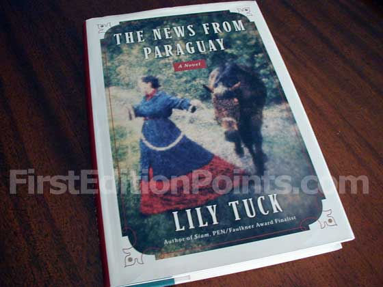 Picture of the 2004 first edition dust jacket for The News from Paraguay.