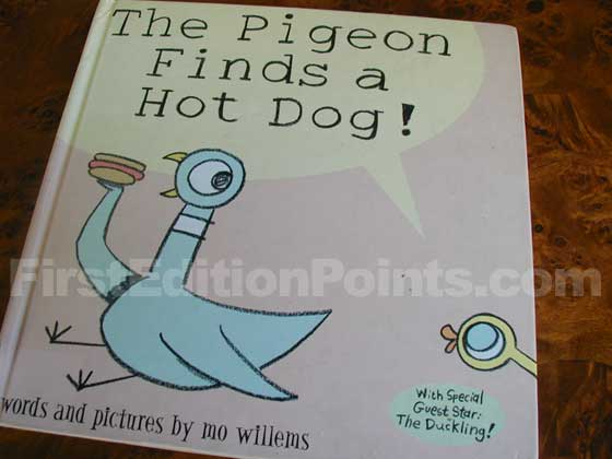 Picture of the 2004 first edition dust jacket for The Pigeon Finds a Hot Dog!.