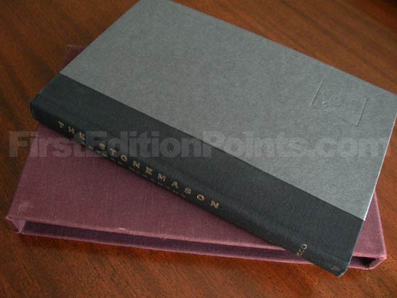 "The ""boxed copies"" of The Stonemason were issued in maroon slipcases instead of dust"
