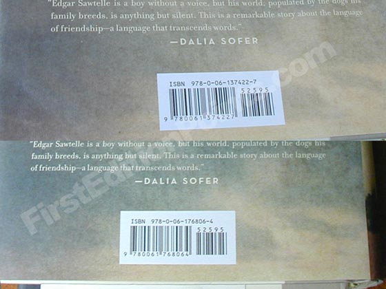 The correct ISBN 978-0-06-137422-7 is present on the back of the true first edition dust
