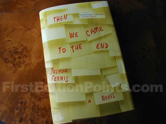 Picture of the 2007 first edition dust jacket for Then We Came to the End.
