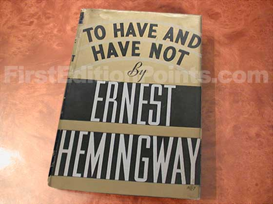 Picture of the 1937 first edition dust jacket for To Have and Have Not.