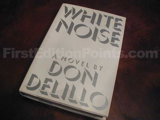 Picture of the 1985 first edition dust jacket for White Noise.