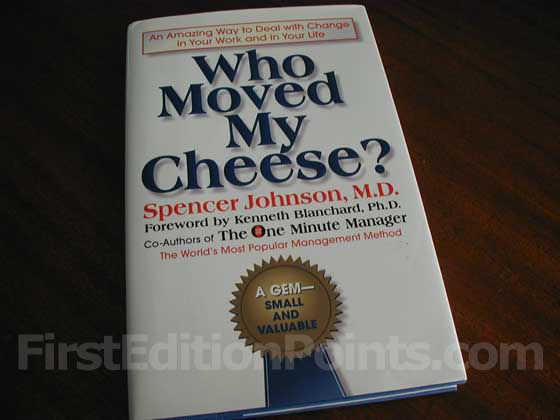 Picture of the 1998 first edition dust jacket for Who Moved my Cheese?.