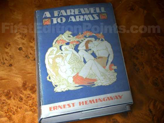This is the 1926 first trade edition dust jacket for A Farewell to Arms.
