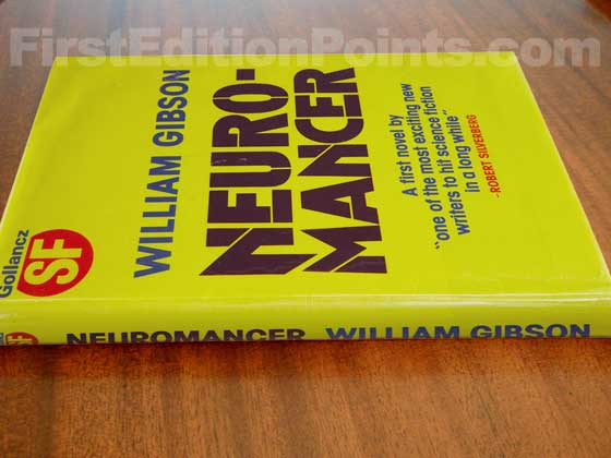 Picture of the first UK edition of Neuromancer.  It was published in late 1984 by Victor