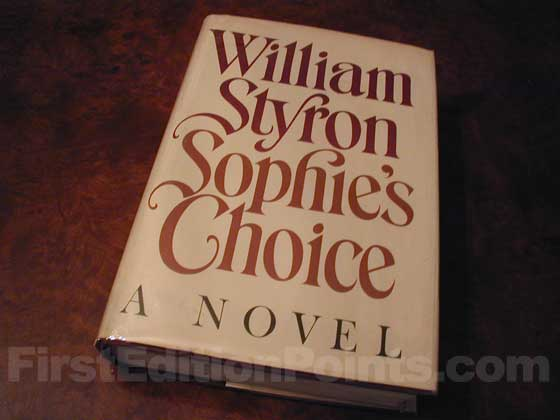 This is the first trade edition dust jacket for Sophie's Choice.